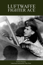 Luftwaffe Fighter Ace ebook by Norbert Hanning