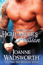 Highlander's Passion ebook by Joanne Wadsworth