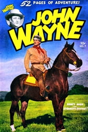 John Wayne Adventure Comics, Number 7, The Stranger's Revenge ebook by Yojimbo Press LLC,Toby/Minoan