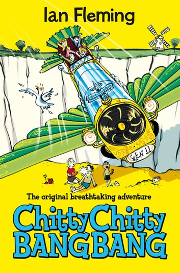 Chitty Chitty Bang Bang: Book 1 ebook by Ian Fleming,Joe Berger