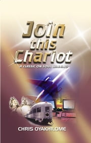 Join This Chariot ebook by Pastor Chris Oyakhilome PhD