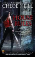 House Rules ebook by Chloe Neill