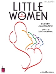 Little Women (Songbook) - Vocal Selections ebook by Jason Howland,Mindi Dickstein