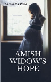 Amish Widow's Hope ebook by Samantha Price