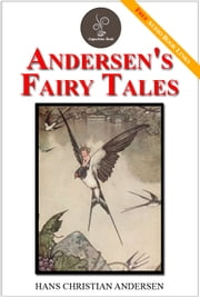 Andersen's Fairy Tales - (FREE Audiobook Included!) ebook by Hans Christian Andersen