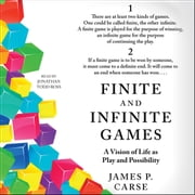 Finite and Infinite Games audiobook by James Carse