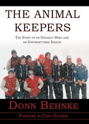 The Animal Keepers ebook by Donn Behnke