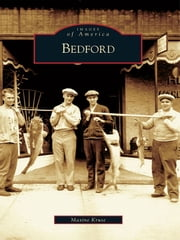 Bedford ebook by Maxine Kruse