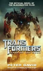 Transformers Dark of the Moon ebook by Peter David