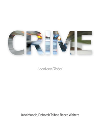 Crime - Local and Global ebook by