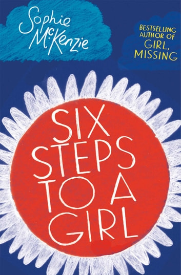 Six Steps to a Girl ebook by Sophie McKenzie