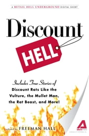 Discount Hell: A Retail Hell Underground Digital Short ebook by Freeman Hall