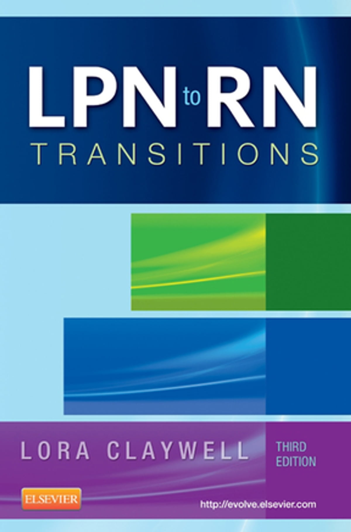 LPN to RN Transitions: Achieving Success in Your New Role , Third Edition