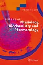 Reviews of Physiology, Biochemistry and Pharmacology 156 ebook by Susan G. Amara,Ernst Bamberg,Sergio Grinstein,Steven C. Hebert,Reinhard Jahn,W.J. Lederer,Roland Lill,Atsushi Miyajima,H. Murer,Stefan Offermanns,G. Schultz,M. Schweiger