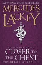 Closer to the Chest ebook by Mercedes Lackey