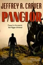 Panglor ebook by Jeffrey A. Carver