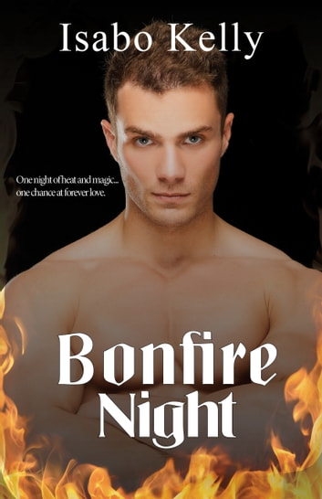 Bonfire Night ebook by Isabo Kelly