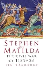 Stephen & Matilda ebook by Jim Bradbury