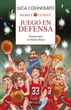 Juego en defensa ebook by Matteo Piana, Carmen Ternero Lorenzo, Luca Cognolato