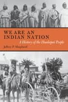 We are an Indian Nation ebook by Jeffrey P. Shepherd
