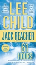 61 Hours ebook by Lee Child