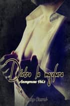 Dietro la maschera - Anonymous Vol 2 ebook by Gaby Crumb