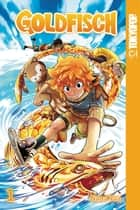 Goldfisch volume 1 manga (English) ebook by Nana Yaa, Nana Yaa