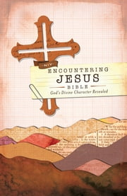 NIV, Encountering Jesus Bible, eBook - Jesus Revealed Throughout the Bible ebook by Francis Chan,Zondervan