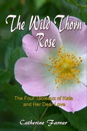 The Wild Thorn Rose ebook by Ruth Finnegan