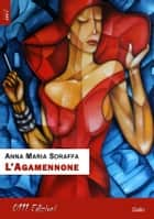 L'Agamennone eBook by