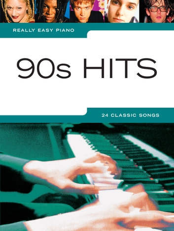 Really Easy Piano: 90s Hits ebook by Wise Publications