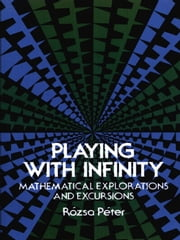 Playing with Infinity ebook by Rózsa Péter