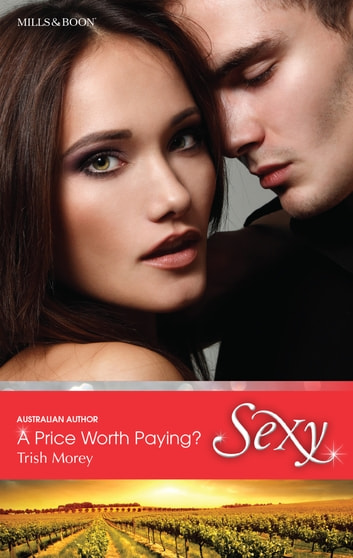 A Price Worth Paying? ebook by Trish Morey