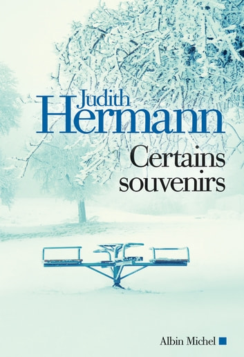 Certains Souvenirs ebook by Judith Hermann