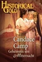 Geheimnis um Mitternacht ebook by CANDACE CAMP