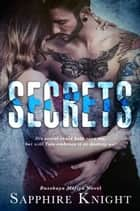 Secrets ebook by Sapphire Knight