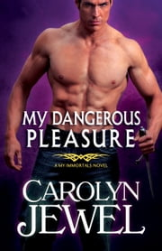 My Dangerous Pleasure ebook by Carolyn Jewel