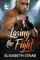 Losing the Fight ebook by
