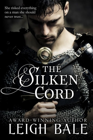 The Silken Cord ebook by Leigh Bale
