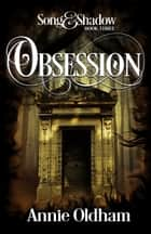 Obsession ebook by Annie Oldham