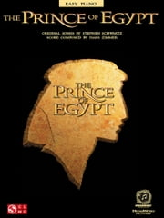 The Prince of Egypt (Songbook) ebook by Stephen Schwartz