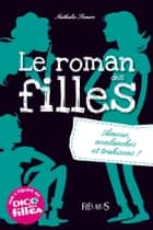 Amour, avalanches et trahisons ! - Le roman des filles (tome 2) ebook by Nathalie Somers, Isabelle Maroger
