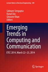 Emerging Trends in Computing and Communication - ETCC 2014, March 22-23, 2014 ebook by