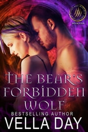 The Bear's Forbidden Wolf ebook by Vella Day