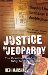 Justice In Jeopardy ebook by Debi Marshall