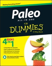 Paleo All-In-One For Dummies ebook by Kellyann Petrucci,Melissa Joulwan,Patrick Flynn,Adriana Harlan