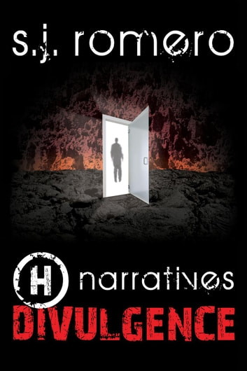 H narratives: Divulgence ebook by s.j. romero