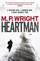 Heartman ebook by M.P. Wright