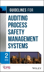 Guidelines for Auditing Process Safety Management Systems ebook by CCPS (Center for Chemical Process Safety)