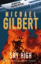 Sky High ebook by Michael Gilbert